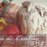 Pan de Centeno...Mi favorito!