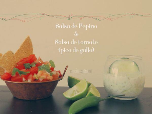 Salsa de pepino y Salsa de tomate: Pico de Gallo