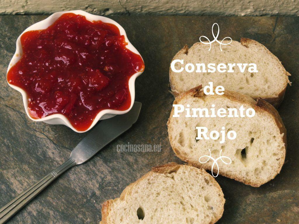 Como hacer conserva de pimientos rojos - Hacer mermelada de pimientos ...