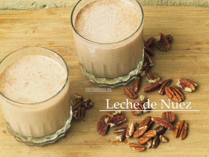 Preparar leches vegetales: Leche de Nuez