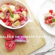Panzanella: Ensalada de Tomate y Pan. Rápida y fácil