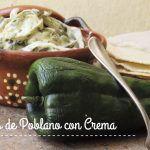 Rajas de Chile Poblano con Crema