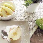 Peras pochadas en Miel – receta