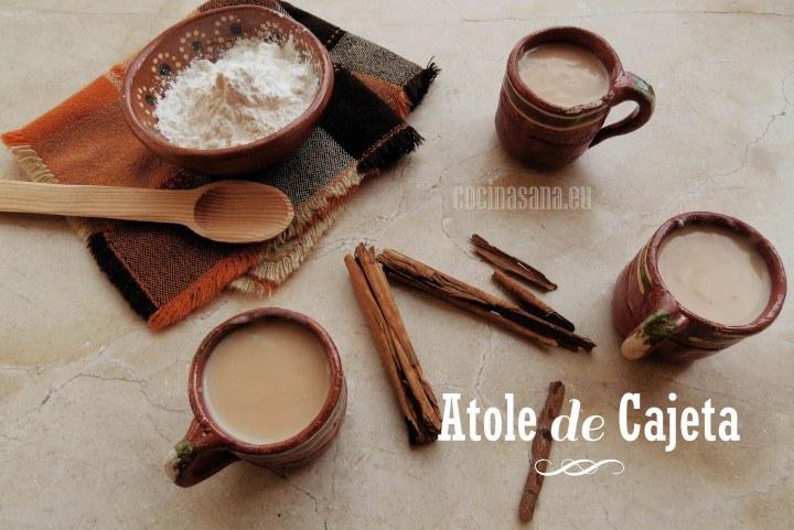 Receta de Atole de Cajeta – tradicional de México