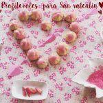 Profiteroles para San Valentín (Pasta Choux):