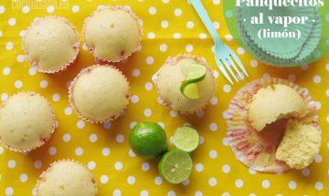 Magdalenas o Cupcakes de Limón o Lima preparadas al Vapor