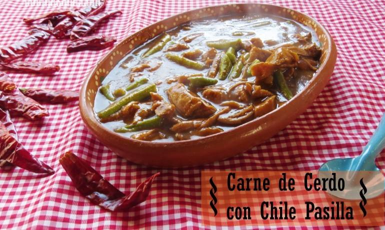 Carne de Puerco en Chile Pasilla y Ejotes